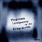 FLAGITIOUS IDIOSYNCRASY IN THE DILAPIDATION Demo album cover