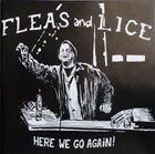FLEAS AND LICE Here We Go Again! album cover