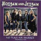 FLOTSAM AND JETSAM No Place for Disgrace pre-production demo album cover