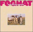 FOGHAT Rock and Roll Outlaws album cover