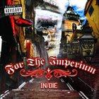 FOR THE IMPERIUM In/Die album cover