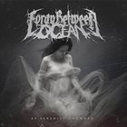 FORAY BETWEEN OCEAN As Serenity Drowned album cover