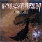 FORBIDDEN Trapped album cover