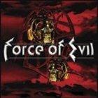 FORCE OF EVIL Force of Evil album cover