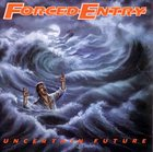 FORCED ENTRY Uncertain Future album cover