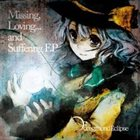FOREGROUND ECLIPSE Missing,Loving...And Suffering album cover