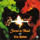FOREST IN BLOOD Forest in Blood vs. Cry Havoc album cover