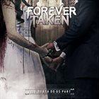 FOREVER TAKEN Till Death Do Us Part album cover