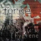 FORGE (FR-2) War, The World's Only Hygiene album cover