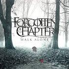 FORGOTTEN CHAPTER Walk Alone album cover