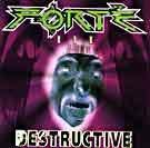 FORTÉ Destructive album cover
