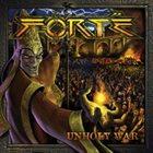 FORTÉ Unholy War album cover
