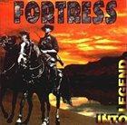 FORTRESS Into Legend album cover