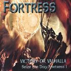FORTRESS Victory Or Valhalla album cover