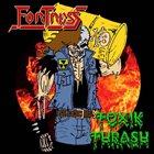 FORTRESS Toxik Thrash album cover