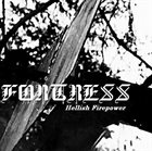 FORTRESS (ENG-1) Hellish Firepower album cover
