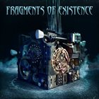 FRAGMENTS OF EXISTENCE Fragments of Existence album cover