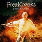 FREAKOZAKS Silent Murder album cover