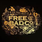FREE The Very Best Of Free & Bad Company Featuring Paul Rodgers album cover