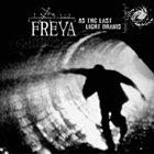 FREYA As The Last Light Drains album cover