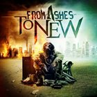 FROM ASHES TO NEW From Ashes To New album cover
