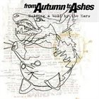 FROM AUTUMN TO ASHES Holding A Wolf By The Ears album cover