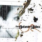 FROM AUTUMN TO ASHES Too Bad You're Beautifull album cover