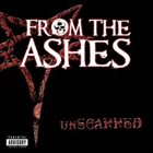 FROM THE ASHES unSCARRED album cover