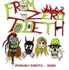 FROM ZERO TO DETH Probably Robots album cover