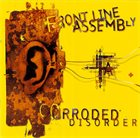 FRONT LINE ASSEMBLY Corroded Disorder album cover