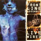 FRONT LINE ASSEMBLY Live Wired album cover