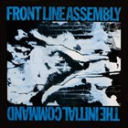 FRONT LINE ASSEMBLY The Initial Command album cover