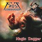 FROST COMMANDER Magic Dagger album cover