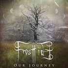 FROSTTIDE Our Journey album cover