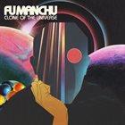 FU MANCHU Clone of the Universe album cover