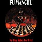 FU MANCHU No One Rides For Free album cover