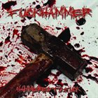 FUCKHAMMER Hammered To Fuck album cover