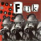 FUK Bad Drugs Competition album cover