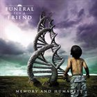 FUNERAL FOR A FRIEND Memory And Humanity album cover