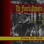 THE FUNERAL ORCHESTRA Feeding the Abyss album cover