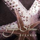 FUNGOID STREAM Oceanus album cover