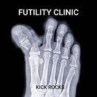 FUTILITY CLINIC Kick Rocks album cover