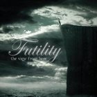 FUTILITY The View from Here album cover