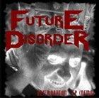 FUTURE DISORDER Deterioration album cover