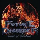 FUTURE DISORDER Sounds of Catastrophe album cover