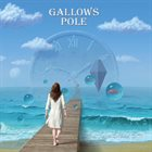 GALLOWS POLE And Time Stood Still album cover