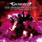 GALNERYUS The Ironhearted Flag, Vol. 2: Reformation Side album cover