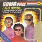 GAMA BOMB Terrorscope album cover