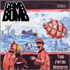 GAMA BOMB The Fatal Mission album cover