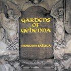 GARDENS OF GEHENNA Mortem Saluta album cover